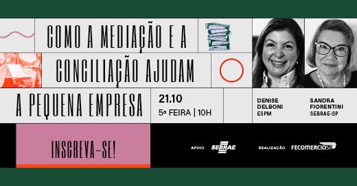 FecomercioSP realiza evento sobre benefícios da mediação e conciliação para PMEs